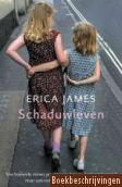 Schaduwleven - Tell it to the skies  Alle boeken van Erica James zijn prachtig om te lezen!