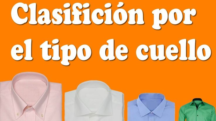 Clasificación por el tipo de cuello de la camisa