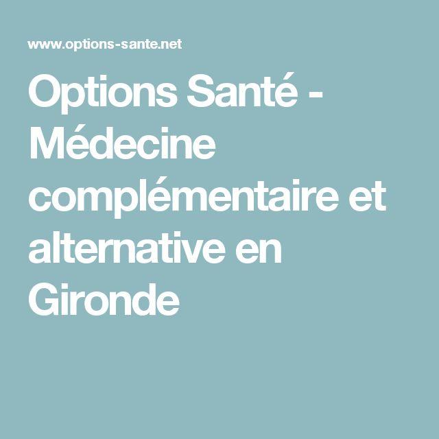 Options Santé - Médecine complémentaire et alternative en Gironde