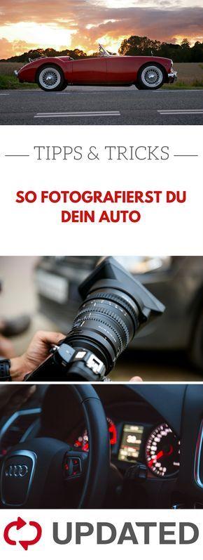 Du willst dein Auto auf einem Foto richtig in Szene setzen? UPDATED zeigt dir, wie das geht und worauf du achten solltest #tipps #tricks #auto #fotografie #updated