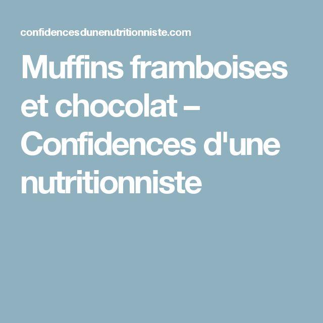 Muffins framboises et chocolat – Confidences d'une nutritionniste