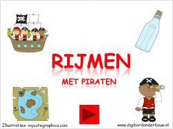 Digibordles piraten Rijmen met piraten op digibordonderbouw.nl http://digibordonderbouw.nl/index.php/themas/piraten/piraten/viewcategory/366