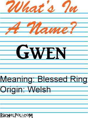 What's In A Name: Gwen