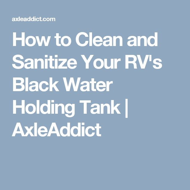 how to clean black water tank in sailboat