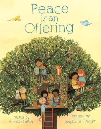 Peace is an Offering by Annette LeBox and Stephanie Graegin, recipient of the 2016 Christie Harris Illustrated Children's Literature Prize