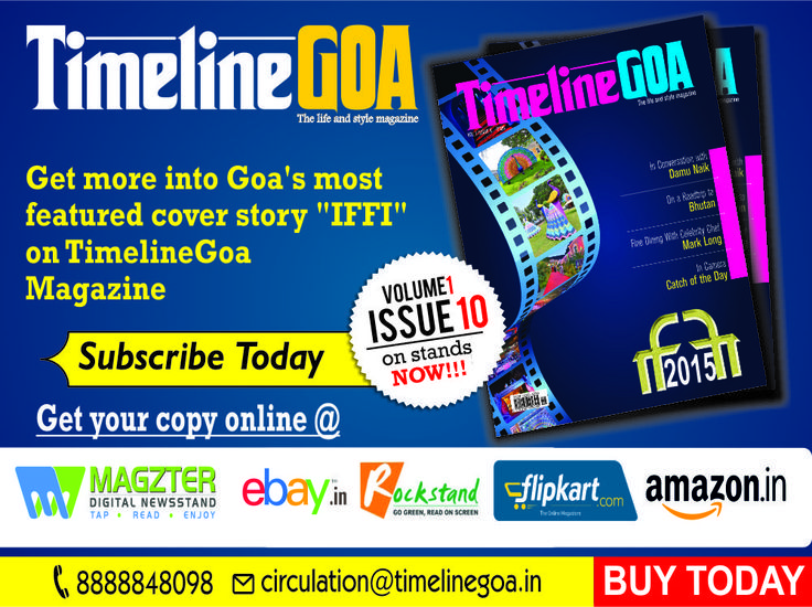 """Get more into Goa's most featured cover story """"IFFI"""" on #TimelineGoaMagazine #TimelineGoa #Magazine Volume 1, Issue 10 on stands now !! Get your copy online at #Ebay, #Magzter, #RockStand, #Amazon.in, #Flipkart and have it delivered at your doorstep !!  To Subscribe Email Us at circulation@timelinegoa.in or Call us at 8888848098"""
