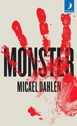 Monster av Micael Dahlén