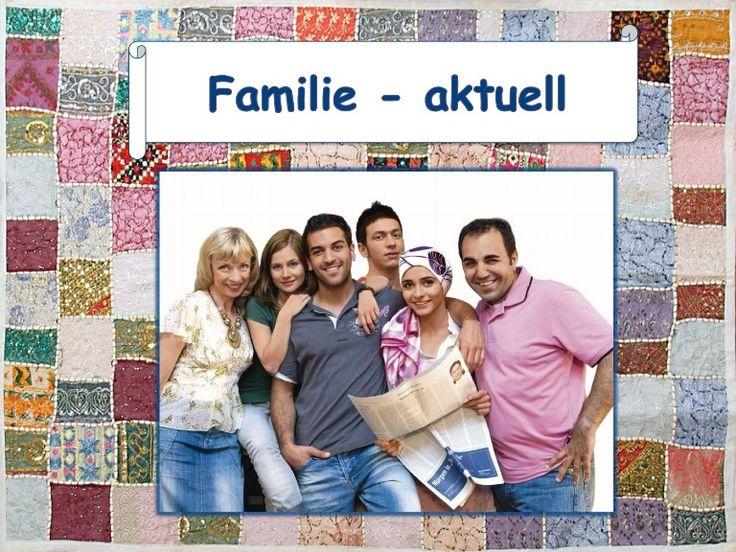 Familie aktuell - Niveau B1 bis B2 Familienmitglieder Familientypologien