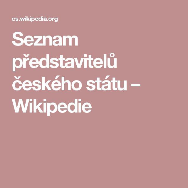 Seznam představitelů českého státu – Wikipedie