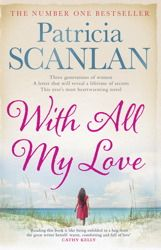 Give away day 16 - With All My Love by Patricia Scanlan. Thanks to Simon & Schuster.