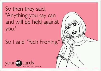 """So she said: """"Rich Froning!!"""""""