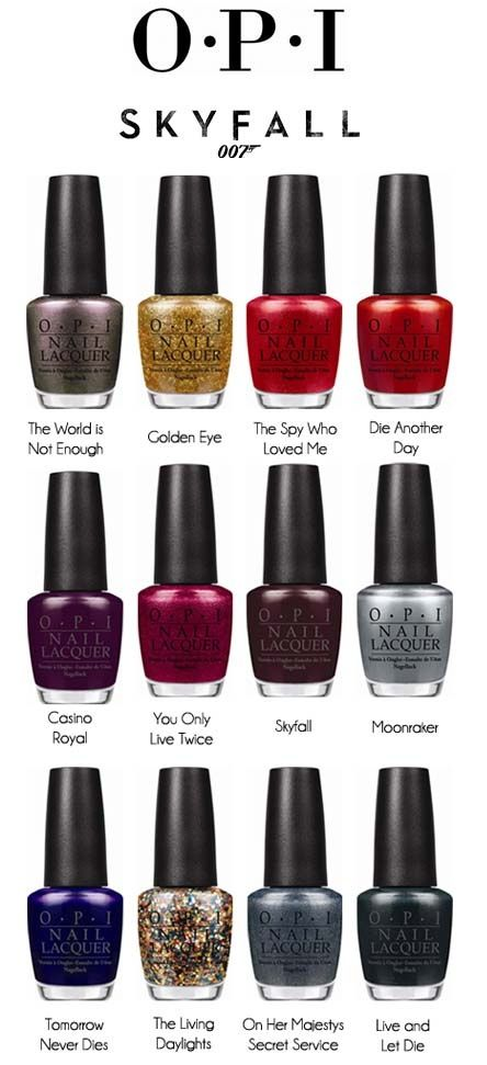 OPI BOND COLLECTION.    Never has there been a more badass collection of nail colors