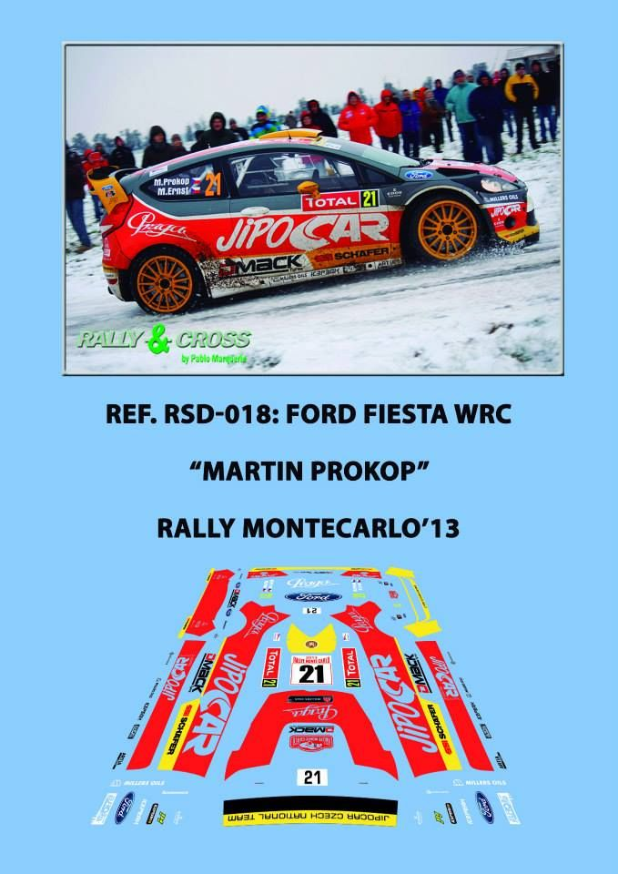 Ref. RSD-018 - Ford Fiesta WRC Martin Prokop - Rally Montecarlo'13