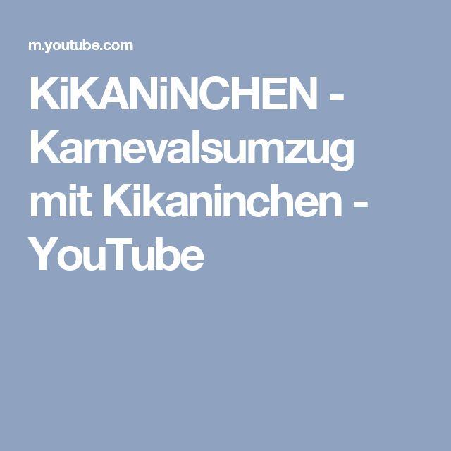 KiKANiNCHEN - Karnevalsumzug mit Kikaninchen - YouTube