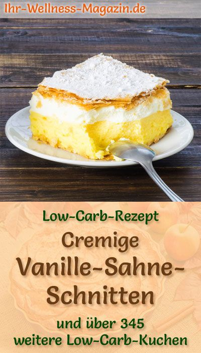 Cremige Low Carb Vanille Sahne Schnitten Rezept Low Carb Kuchen