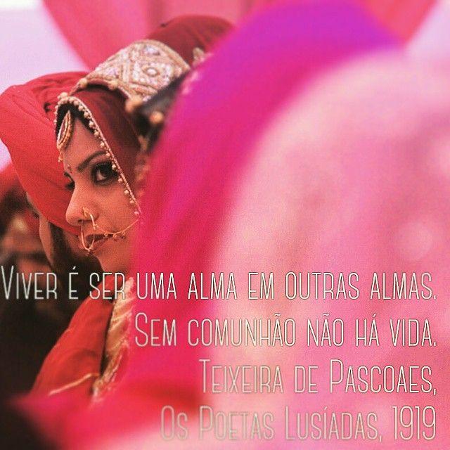 """#teixeiradepascoaes #literaturaportuguesa #literaturanacional #sikh #instafrases  #citações #bride #noiva #vida #punjabi #holismo #filosofando #escritores…"""