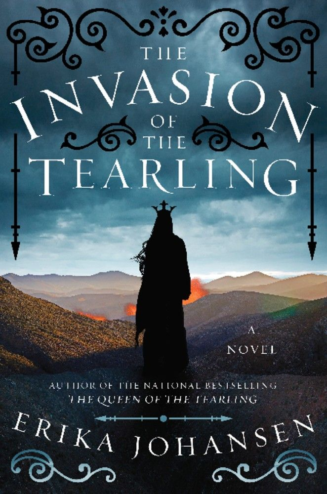 The Invasion of the Tearling (The Queen of the Tearling #2) by Erika Johansen June 9, 2015