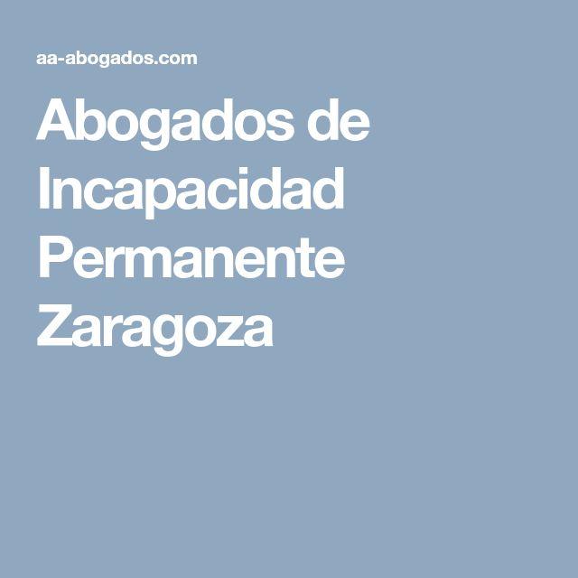 Abogados de Incapacidad Permanente Zaragoza