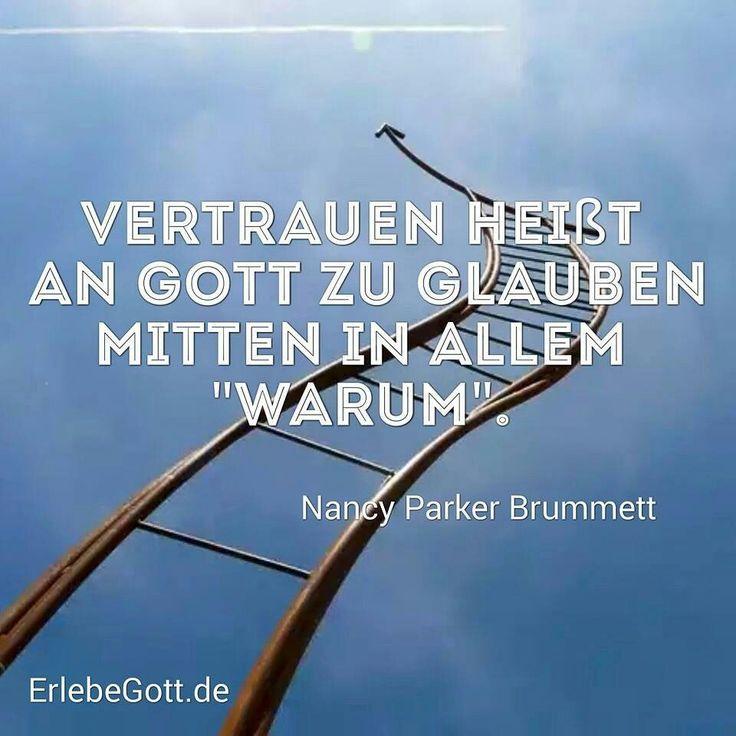 #Vertrauen - #Gottvertrauen heisst: -