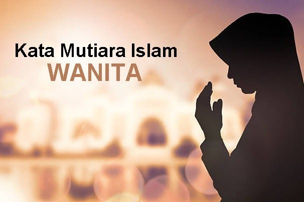 Gambar Kata Kata Mutiara Tentang Wanita 81 Koleksi Kata Bijak Islami Terbaik Tentang Wanita Download 29 Kata Bijak Wanita Gamba Wanita Kuat Bijak Motivasi