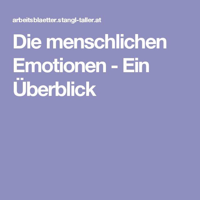 Die menschlichen Emotionen - Ein Überblick