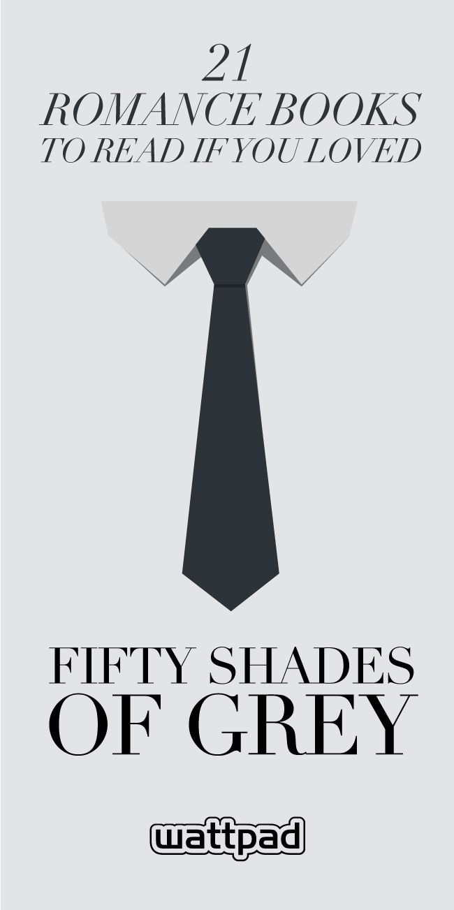 21 free romance books to read if you liked Fifty Shades of Grey. #wattpad