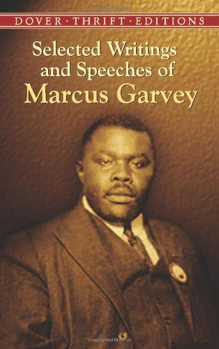 Bestseller Books Online Selected Writings and Speeches of Marcus Garvey (Dover Thrift Editions) Marcus Garvey $4