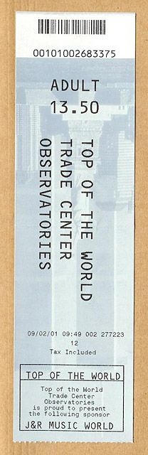 Ticket for the Top of the World Trade Center Observatories.