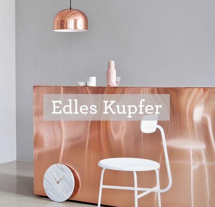 #design3000 Es wirkt glamourös, ist rötlich-braun bis roséfarben und einer der beliebtesten, neuen Wohntrends: Kupfer. Das glänzende Metall feiert ein großes Revival.