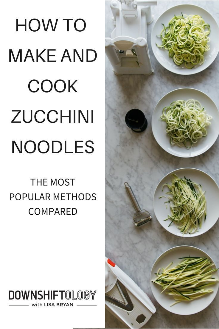 "Want to know the best way to make and cook zucchini noodles (also known as ""zoodles"")? I've tested them all and share the pros/cons along with my favorites recipes. www.downshiftology.com"