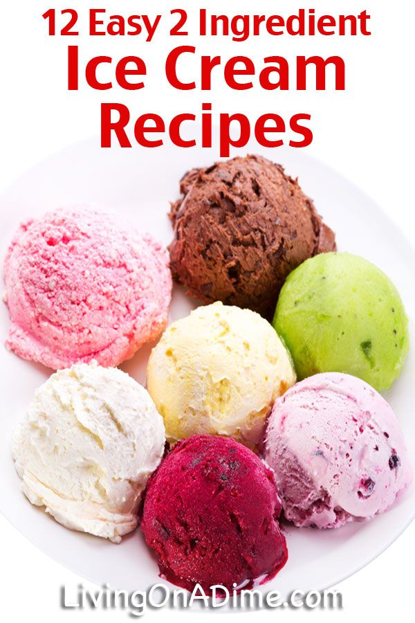 12 Easy 2-Ingredient Ice Cream Recipes