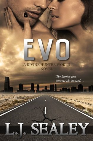 EVO  First book in the Divine Hunter World series. Focusing on other characters from the series. A tie-in novel to be read between book 2 and 3.  Can also be read as a standalone if you haven't read the series.