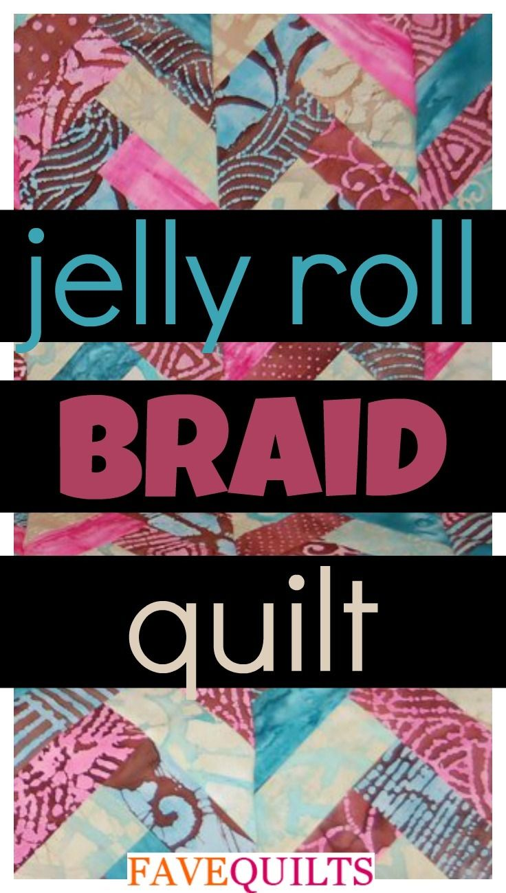 579 best jelly roll quilts images on pinterest tutorials jelly roll braid quilt baditri Images