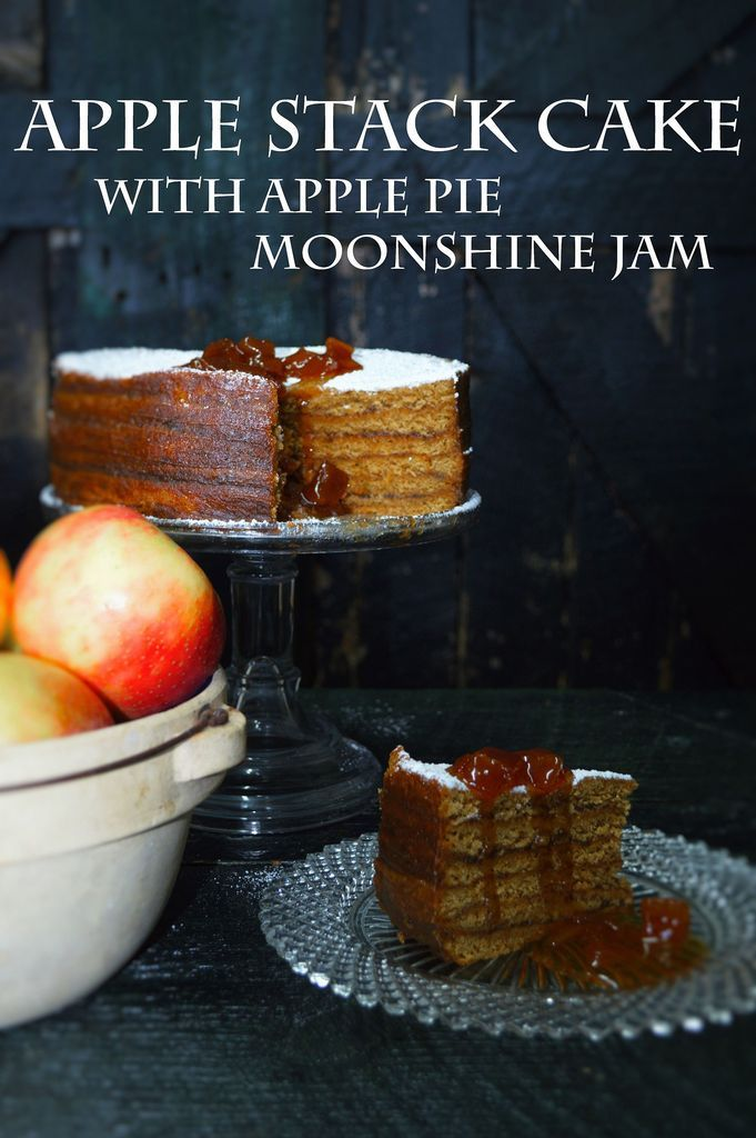 Apple Stack Cake with Apple Pie Moonshine Jam – Copper Pot & Wooden Spoon