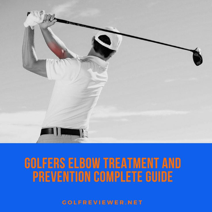 How to treat Golfers elbow:  Treatment and Prevention Complete Guide