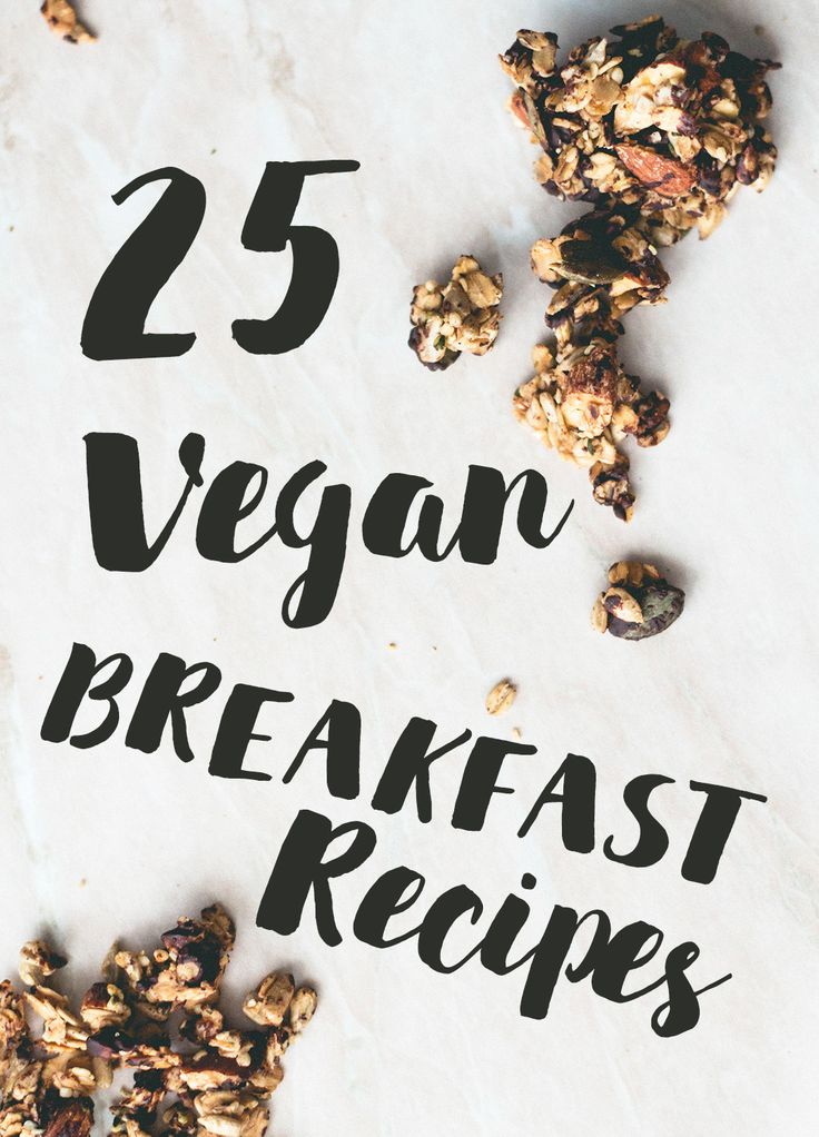 25 Vegan Breakfast Recipes You Need in Your Life http://thehealthfulideas.com/25-vegan-breakfast-recipes-need-life/