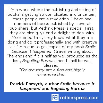 "Patrick Forsyth, author of ""Smile because it happened"", and ""Beguiling Burma"""