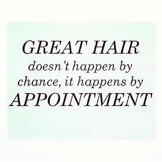 Great hair doesn 39 t happen by chance it happens by for Salon quotes