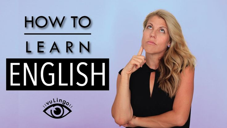 How to Learn English...Don't forget to get your cheat sheet and watch free English videos every week at vuLingo.com!