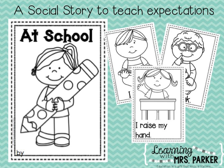 A Social Story to teach classroom expectations                                                                                                                                                                                 More