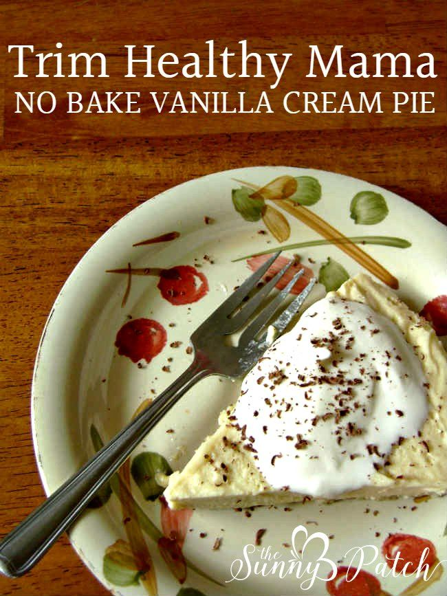 Trim Healthy Mama No Bake Vanilla Cream Pie