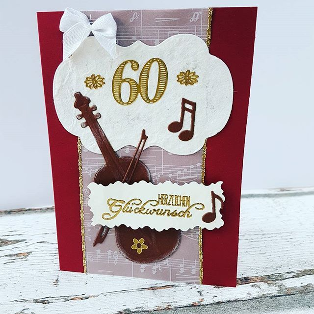 Fertig: Auftragskarte zum 60 Geburtstag für einen Musikfan. #cardmaker #cardmaking #kartenbasteln #karten #musik #noten #dakrela #papierliebe #papercraft #papercrafting #tanjahausmann #bastelnmachtspass