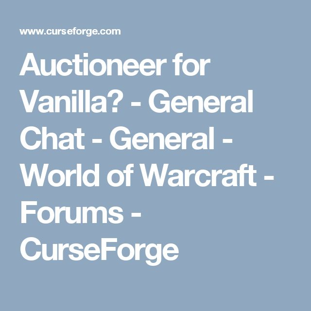 Auctioneer for Vanilla? - General Chat - General - World of Warcraft - Forums - CurseForge