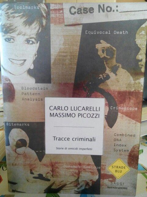 Tracce criminali di Carlo Lucarelli e Massimo Picozzi.