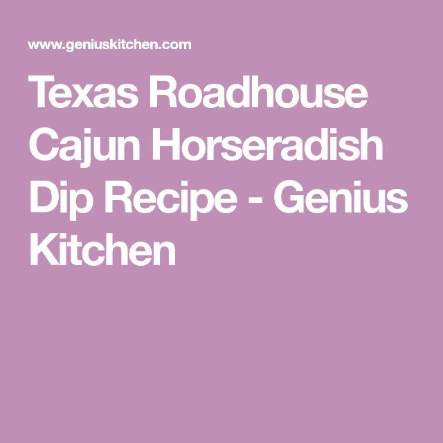 Texas Roadhouse Cajun Horseradish Dip Recipe - Genius Kitchen