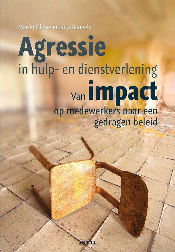 Ghaye, Mariet. Agressie in hulp- en dienstverlening: van impact op medewerkers naar een gedragen beleid. Plaats: 364.08 GHAY