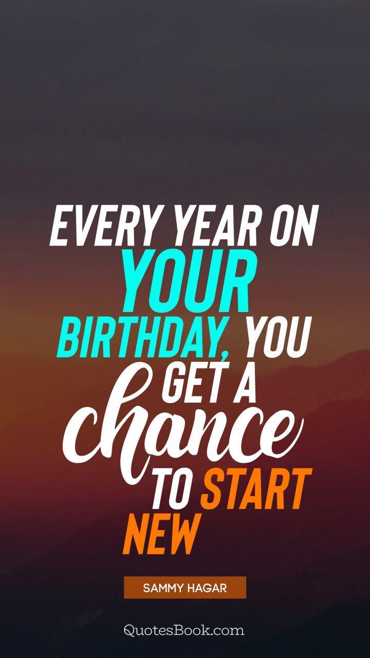 Quotes Quote Birthday Birthdayquotes Life Lifequote Birthday Quotes Life Quotes Quotes