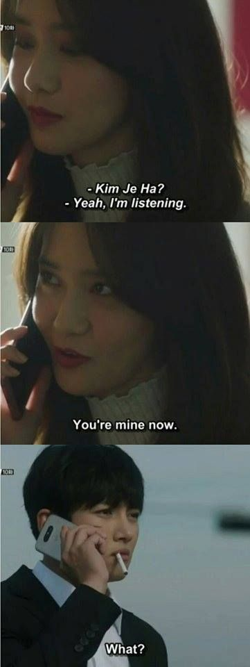 """""""yah, Kim Je Ha. You're mine now.""""Hahaha Don't care about what you say"""