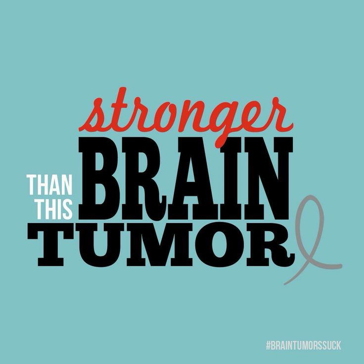 Stronger than this Brain Tumor