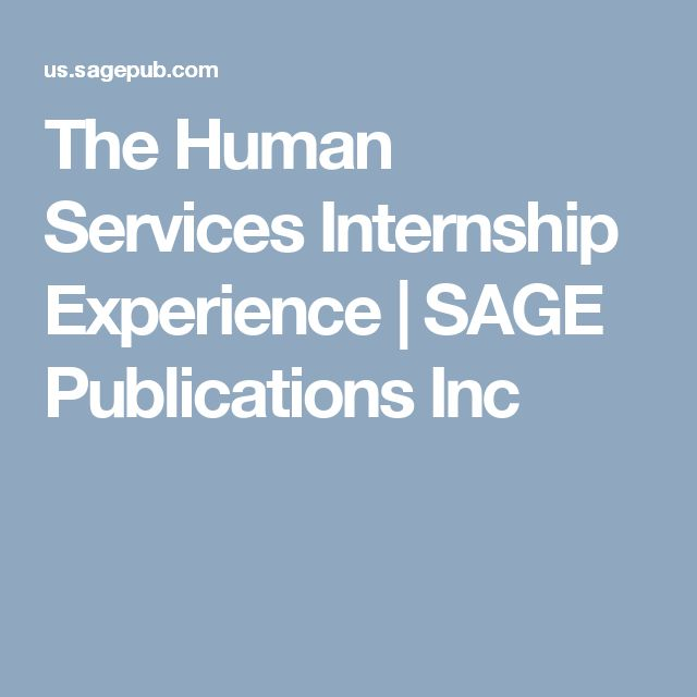 The Human Services Internship Experience | SAGE Publications Inc